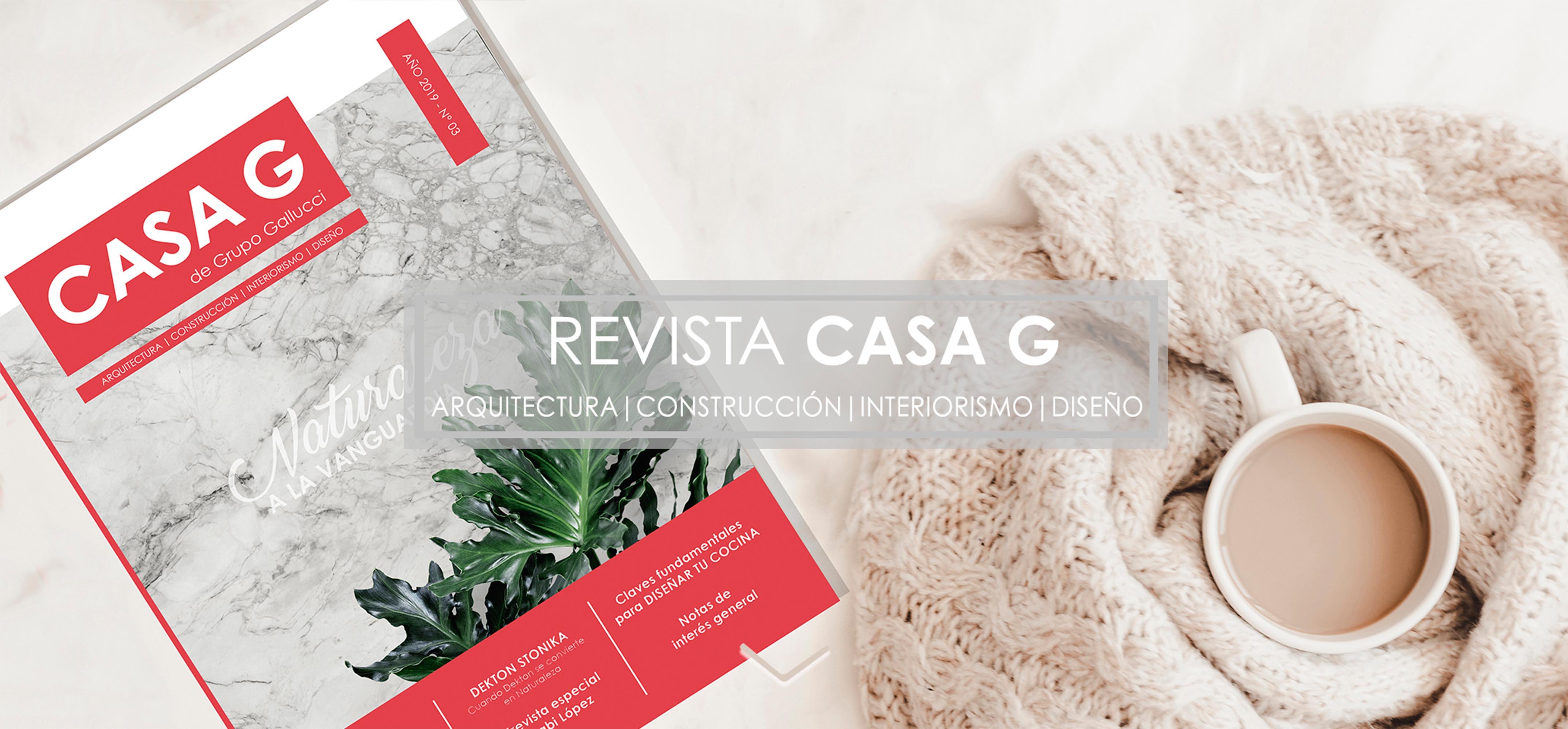 Revista Casa G - Grupo Gallucci